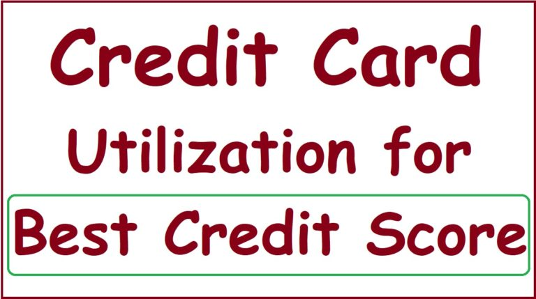 Credit Card Utilization for Best Credit Score