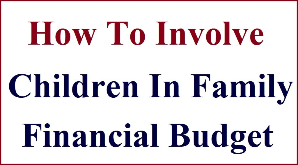 Involve Children In Family Financial Budget