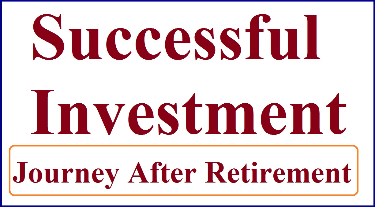 Successful Investment Journey After Retirement